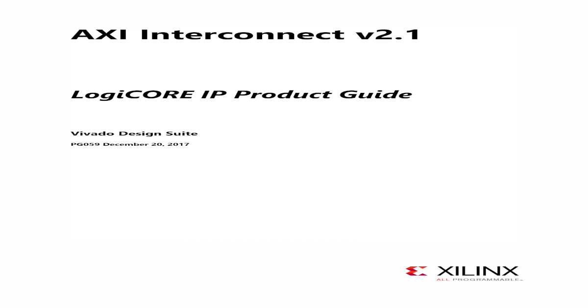 AXI Interconnect v2 - Interconnect v2 1 LogiCORE IP Product