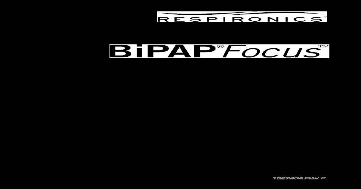 1027404_F BiPAP Focus Operators Manual