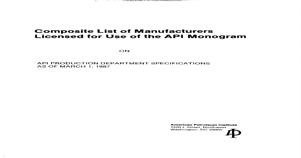 Composite List of Manufacturers Licensed for Use of the API