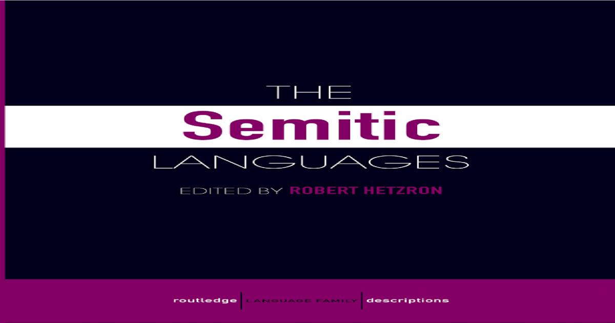 Hetzron The Semitic Languages