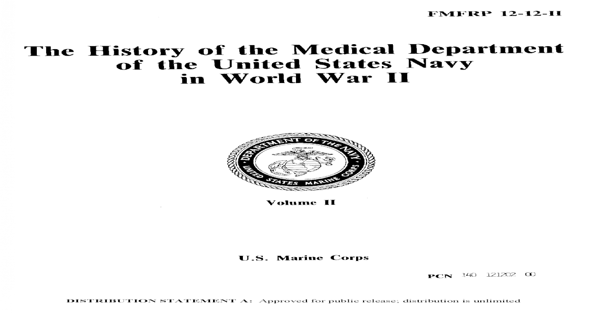 Fmfrp 12 12 Ii History Of Medical Dept Of Us Navy In Ww