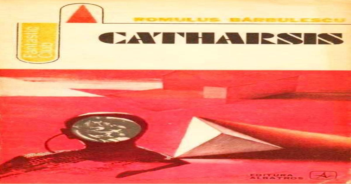 Romulus Barbulescu Catharsis