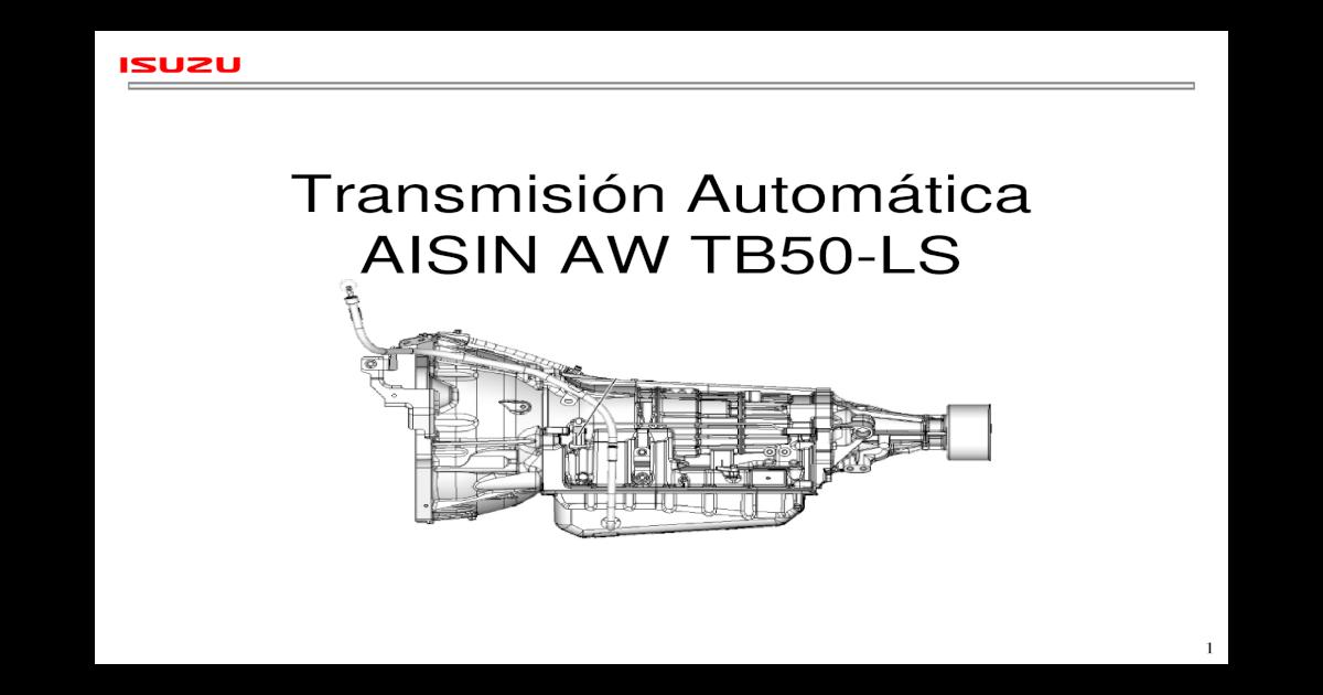 Transmisin Automtica AISIN AW TB50- Automtica AISIN AW TB50