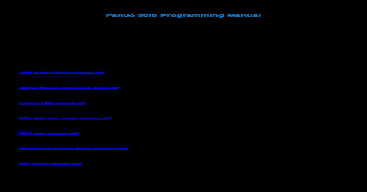Fanuc 30ib Programming ??2018-02-24Fanuc 30ib Programming