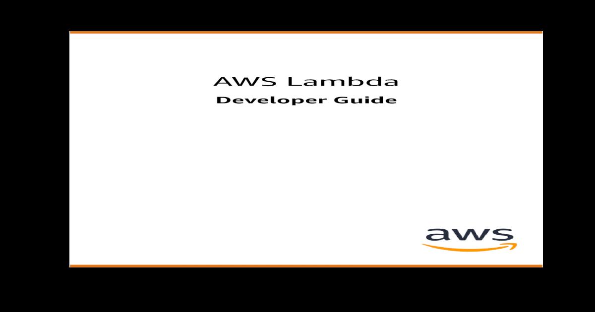 AWS Lambda - Developer Guide