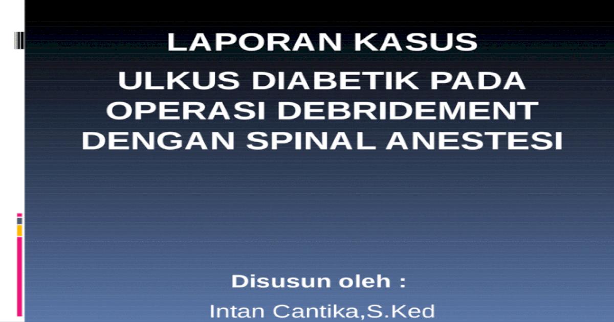 Laporan Operasi Bedah Orthopedi Rsu Fk Uki