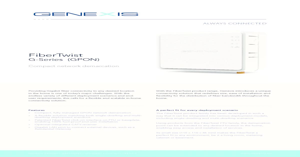 FiberTwist - Genexis | Always Connected ? The FiberTwist