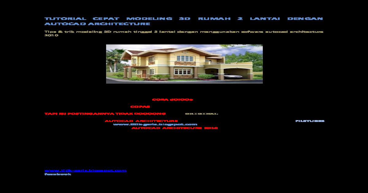 Desain Rumah 2 Lantai Dwg  tutorial cepat modeling 3d rumah 2 lantai dengan autocad