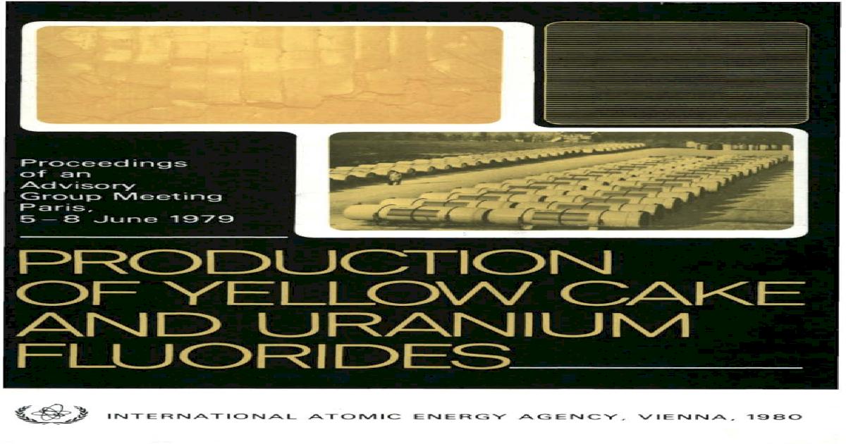 Production Of Yellow Cake And Uranium Fluorides