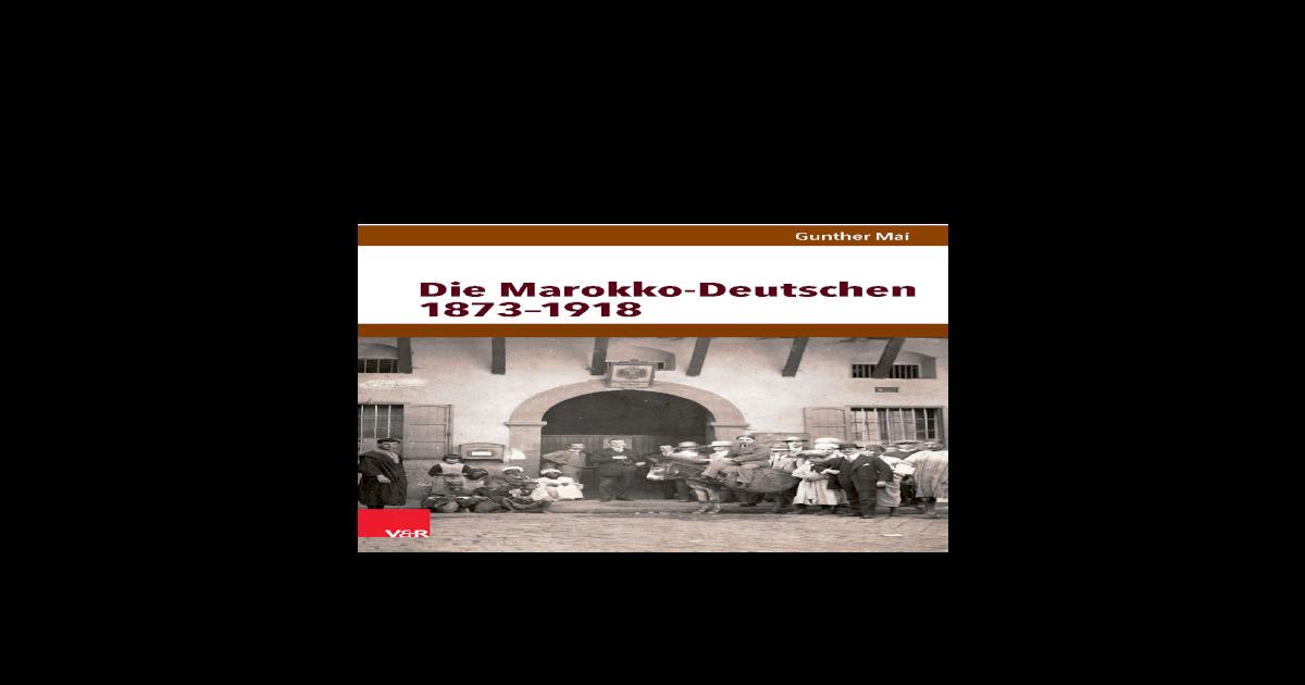 foto de Die Marokko-Deutschen 1873-1918. Kurzbiographien