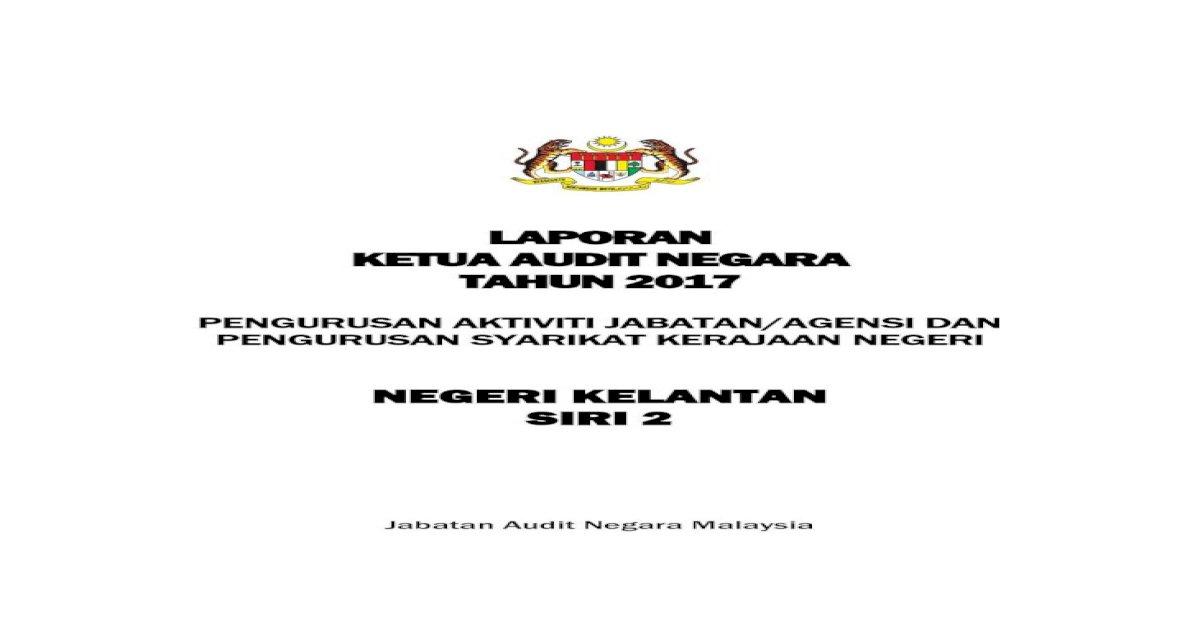 Laporan Ketua Audit Negara Tahun Ak Kltan Pdf Laporan Ketua Audit Negara Tahun 2017 Pengurusan Aktiviti