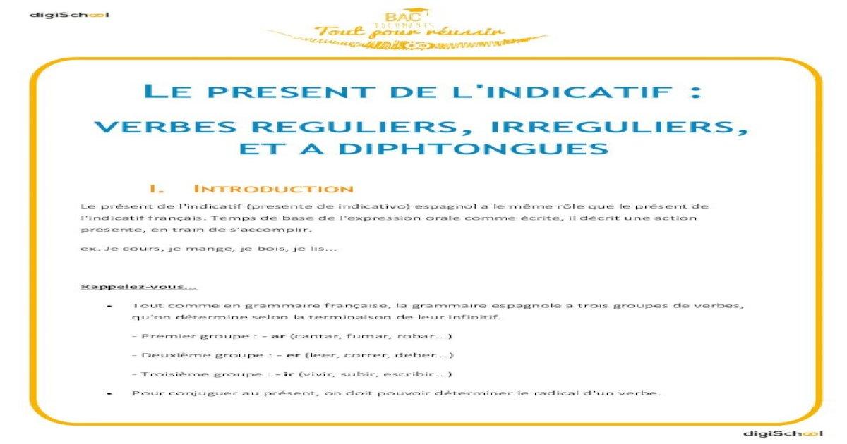 Le Present De L Indicatif Verbes Reguliers Irreguliers Et Diphtongues Espagnol 2nd