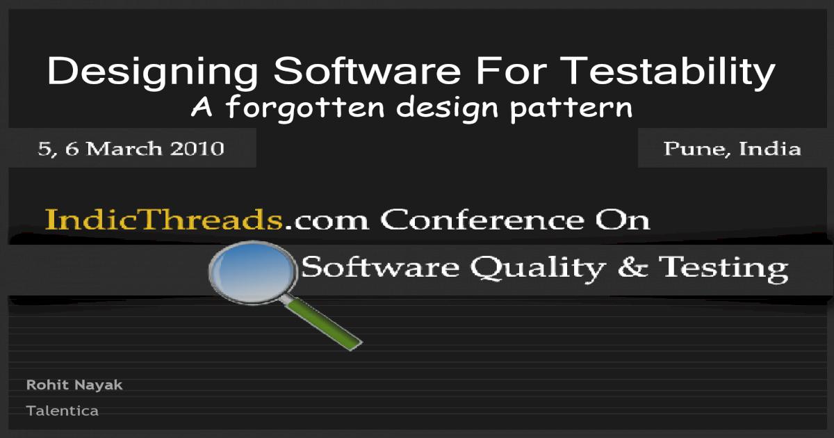 Designing For Testability Rohit Nayak