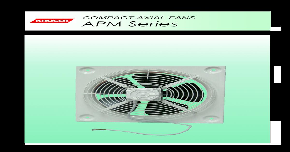 COMPACT AXIAL FANS APM Series - Kruger 50Hz LEA050 E0 pdf