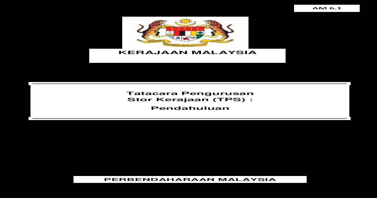 Kerajaan Malaysia Tatacara Pengurusan Stor Kerajaan 4 3 1 Stor Yang Menyimpan Dan Membekalkan Stok