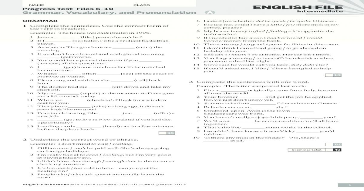 NAME CLASS ENGLISH FILE Progress Test Files 6–10 .Grammar