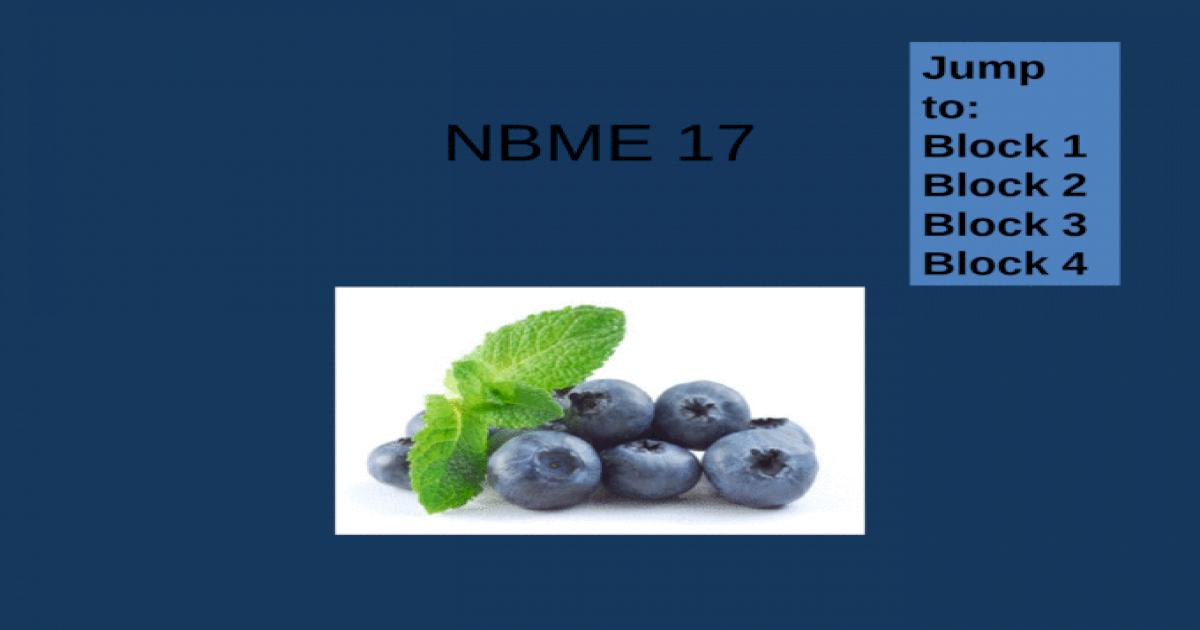 NBME 17 BLOCK 1-4 (No Answers) pptx