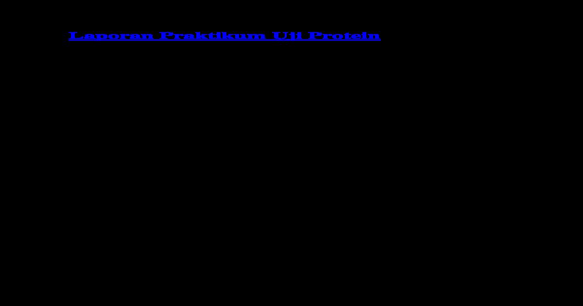 Laporan Praktikum Uji Biuret Pada Protein Seputar Laporan