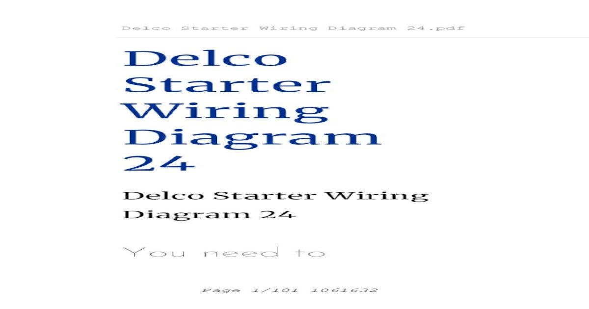 Delco Starter Wiring Diagram Wiring Diagram For A Garden