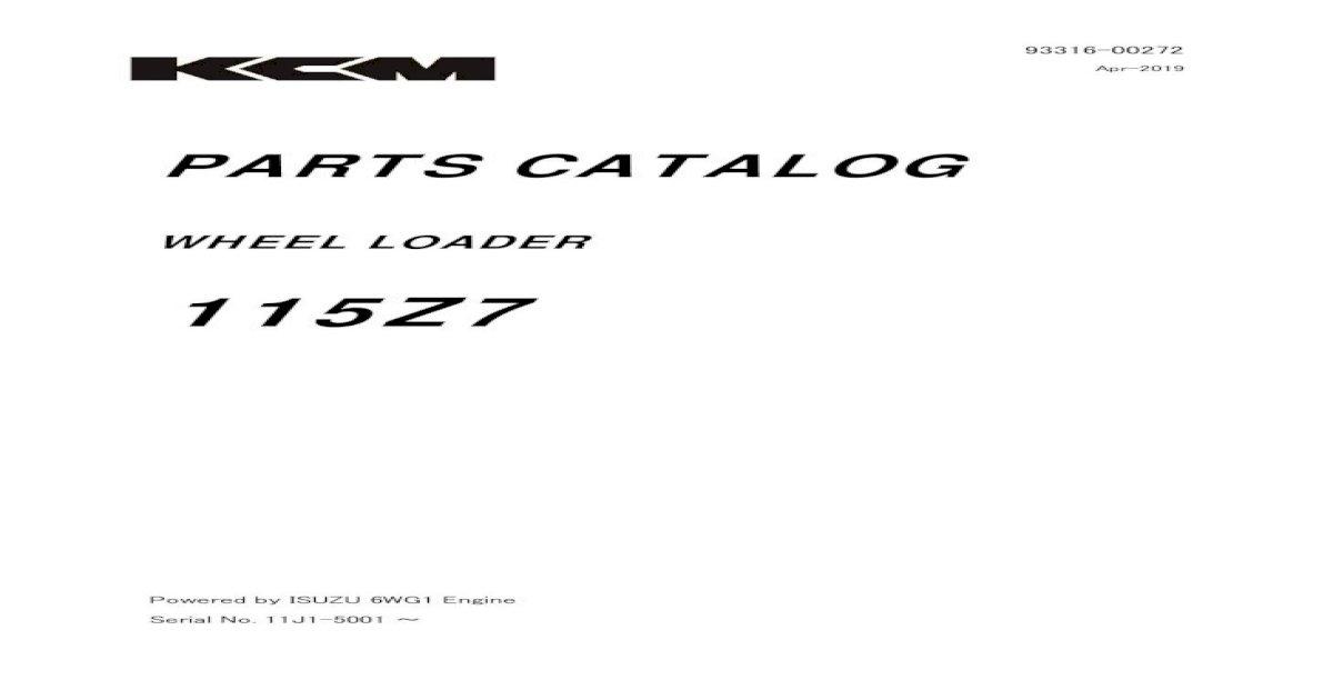 Kawasaki 115Z7 Wheel Loader Parts Catalogue Manual (Serial