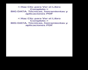 Big Data Técnicas Herramientas Y Aplicaciones Pdf